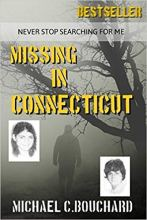 Missing in Connecticut by Michael Bouchard